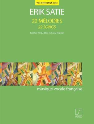 22 Mélodies. Voix Elevée - Erik Satie - Partition - laflutedepan.com