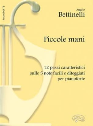 Piccoli Mani - Angelo Bettinelli - Partition - laflutedepan.com