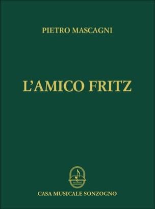 Pietro Mascagni - The friend Fritz - Sheet Music - di-arezzo.co.uk