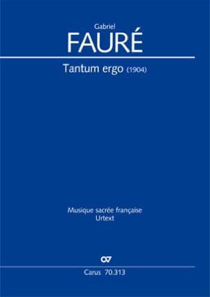 Tantum Ergo (1904) - FAURÉ - Partition - Chœur - laflutedepan.com