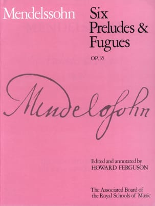 Félix MENDELSSOHN - 6 Preludes and fugues Opus 35 - Sheet Music - di-arezzo.com
