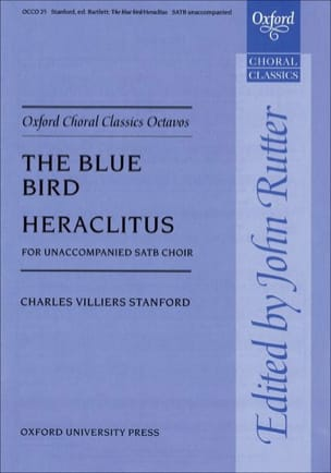 Charles Villiers Stanford - The Blue Bird - Heraclitus - Partition - di-arezzo.fr