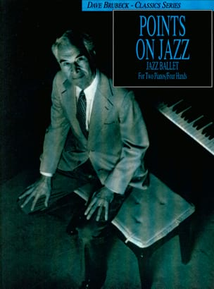 Points On Jazz. 2 pianos Dave Brubeck Partition Piano - laflutedepan