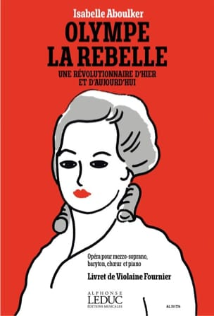 Isabelle Aboulker - Olympe La Rebelle - Sheet Music - di-arezzo.co.uk