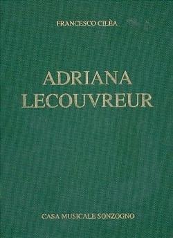Adriana Lecouvreur - Francesco Cilea - Partition - laflutedepan.com