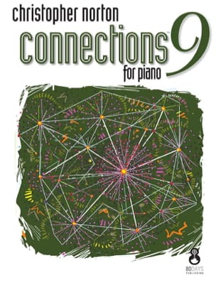 Christopher Norton - Connections for Piano 9 - Partition - di-arezzo.fr