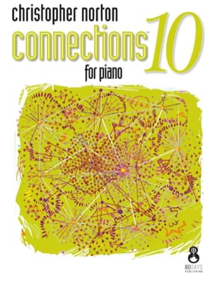 Connections for Piano 10 Christopher Norton Partition laflutedepan