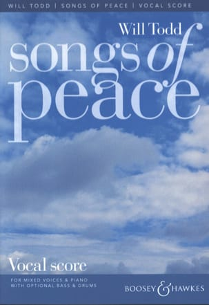 Songs of Peace Will Todd Partition Chœur - laflutedepan