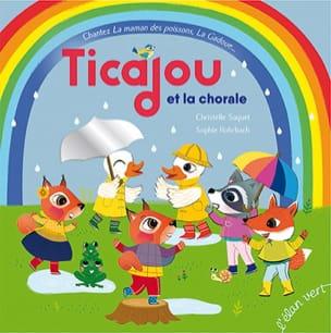 Ticajou et la chorale Christelle Saquet Livre laflutedepan