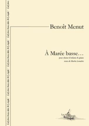 A Marée Basse Benoît Menut Partition Chœur - laflutedepan