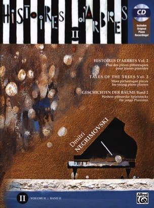Histoires d'arbres Volume 2 - Dmitri Negrimovski - laflutedepan.com