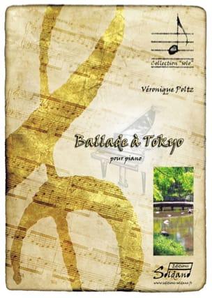Ballade à Tokyo Véronique Poltz Partition Piano - laflutedepan