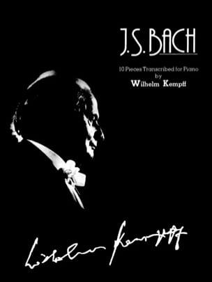 10 pièces transcrites pour piano BACH / KEMPFF Partition laflutedepan