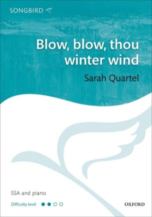 Blow, blow, thou winter wind - Sarah Quartel - laflutedepan.com