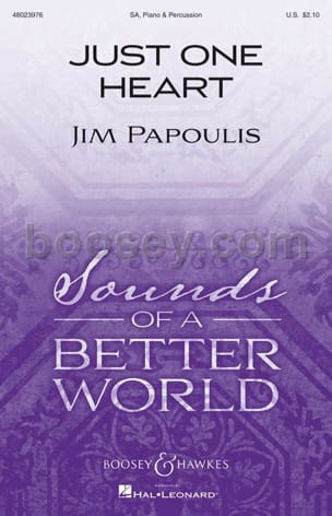 Just one heart Jim Papoulis Partition Chœur - laflutedepan