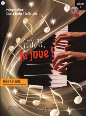 Ecoute, je joue ! - Volume 2 - Piano Partition Piano - laflutedepan