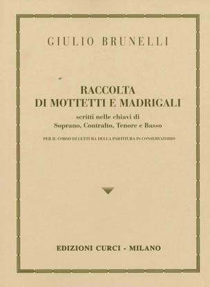 Giulio Brunelli - Raccolta Di Mottetti E Madrigali Per Preparazione - Sheet Music - di-arezzo.com