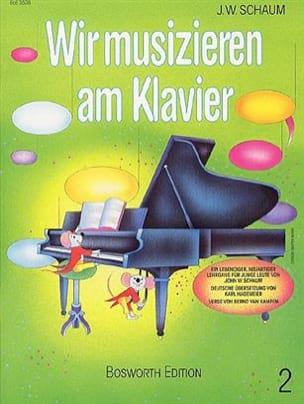 W. Schaum John - Wir musizieren am Klavier - Heft 2 - Sheet Music - di-arezzo.com