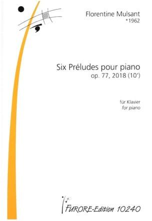 6 Préludes - Opus 77 Florentine Mulsant Partition Piano - laflutedepan
