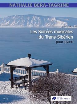 Nathalie Bera-Tagrine - Les Soirées musicales du Trans-Sibérien - Partition - di-arezzo.fr