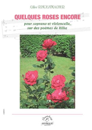Quelques Roses Encore Gilles Schuehmacher Partition laflutedepan