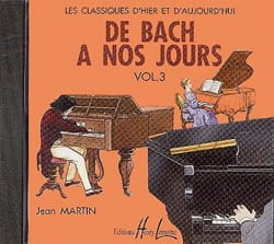 DE BACH A NOS JOURS - from Bach to the present day - Volume 3A - CD - Sheet Music - di-arezzo.co.uk