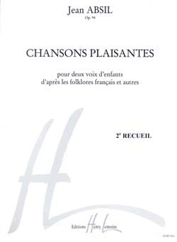 Jean Absil - Chansons Plaisantes Opus 94 volume 2 - Partition - di-arezzo.fr