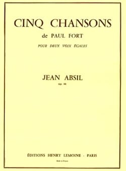 Jean Absil - 5 Chansons de P. Fort Opus 18 - Partition - di-arezzo.fr