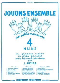 Jean Antiga - Let's Play Together Volume 1. 4 Hands - Sheet Music - di-arezzo.co.uk