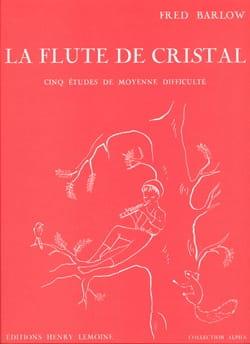 Fred Barlow - Flûte de Cristal - Partition - di-arezzo.fr