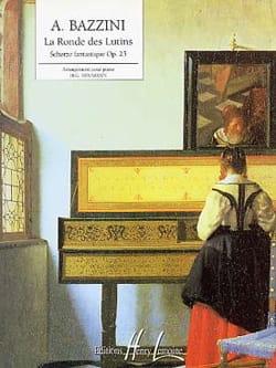 Antonio Bazzini - Ronde des Lutins Opus 25 - Partition - di-arezzo.fr