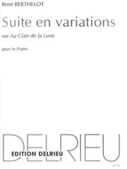 René Berthelot - Suite in variations on Au Clair de la Lune - Sheet Music - di-arezzo.co.uk