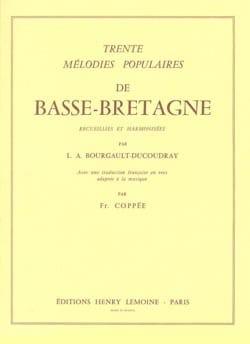 Bourgault-Ducoudray - 30 Mélodies De Basse-Bretagne - Partition - di-arezzo.fr