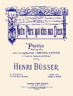 Henri Busser - Notre Père N° 1 Soprano - Partition - di-arezzo.fr