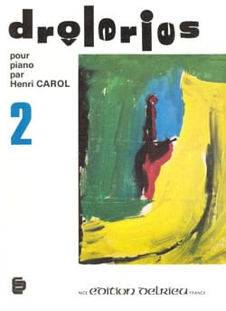 Drôleries Volume 2 Henri Carol Partition Piano - laflutedepan