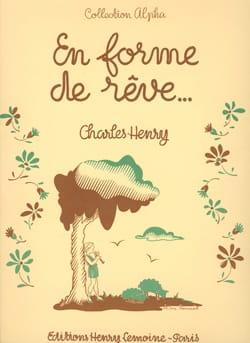 Charles-Henry - En Forme de Rêve - Partition - di-arezzo.fr