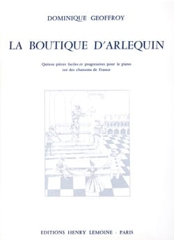 Dominique Geoffroy - La Boutique D'arlequin - Partition - di-arezzo.fr