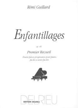 Enfantillages Opus 49 Volume 1 Rémi Guillard Partition laflutedepan