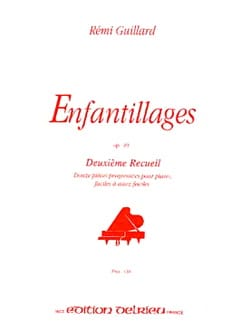 Enfantillages Opus 49 Volume 2 Rémi Guillard Partition laflutedepan