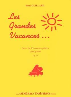 Rémi Guillard - Grandes Vacances Opus 69 - Partition - di-arezzo.fr