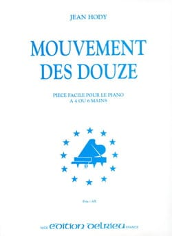 Mouvement des 12. 6 Mains Jean Hody Partition Piano - laflutedepan