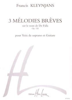 Francis Kleynjans - 3 Mélodies Brèves Opus 150 - Partition - di-arezzo.fr