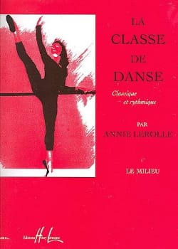 Annie Lerolle - Dance Class: The Middle - Sheet Music - di-arezzo.co.uk