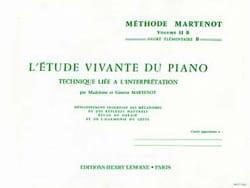 Ginette Martenot - Etude Vivante du Piano - Volume 2B - Partition - di-arezzo.fr