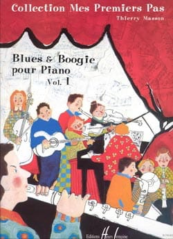 Blues & Boogie Volume 1 Thierry Masson Partition Piano - laflutedepan