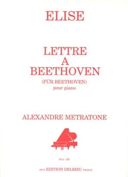 Metratone - Elise : Lettre à Beethoven - Partition - di-arezzo.fr