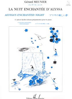 Nuit Enchantée d'Alyssa Gérard Meunier Partition Piano - laflutedepan