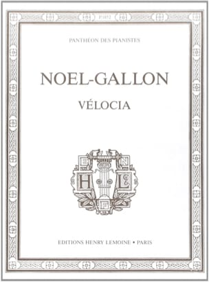Noël-Gallon - Vélocia - Partition - di-arezzo.fr