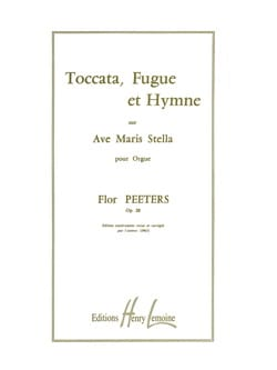 Flor Peeters - Toccata, Fugue & Hymne Opus 28 - Partition - di-arezzo.fr