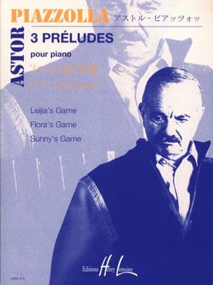 3 Préludes Astor Piazzolla Partition Piano - laflutedepan